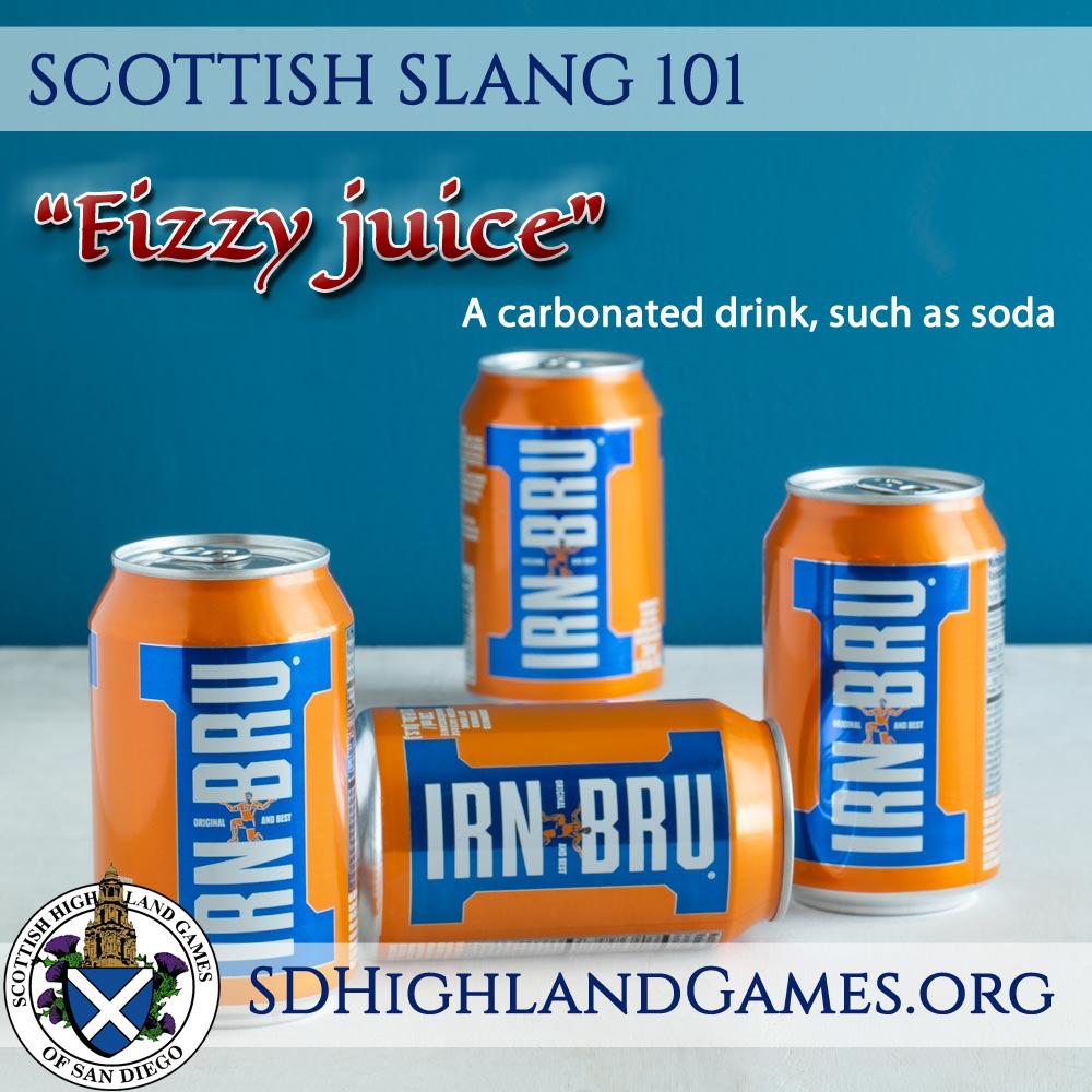 Scottish Slang 101 – San Diego Scottish Highland Games